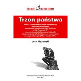 Trzon państwa - Lech Mażewski
