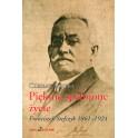 Pięknie spełnione życie. Franciszek Stefczyk 1861–1924 - Czesław Ryszka
