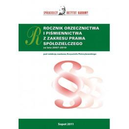 Rocznik orzecznictwa i piśmiennictwa z zakresu prawa spółdzielczego za lata 2007 - 2010