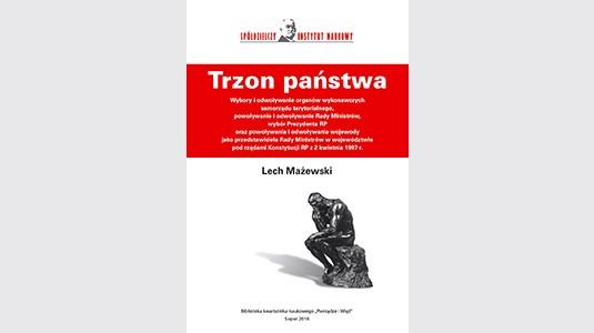 Lech Mażewski - Trzon Państwa